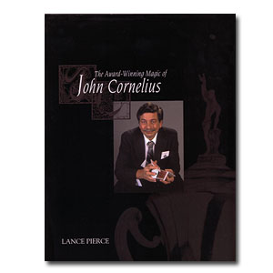 The Award-Winning Magic of John Cornelius